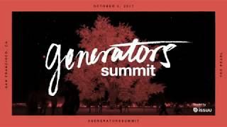 Generators Summit 2017 LIVE From San Francisco, CA