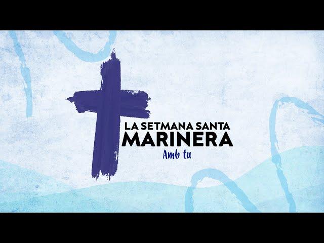 Dimarts Sant - Setmana Santa Marinera de València Amb Tu