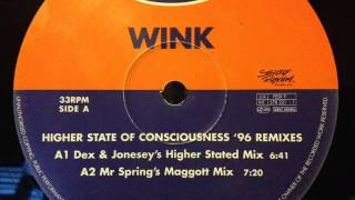 Wink - Higher State Of Consciousness (Dex & Jonesey