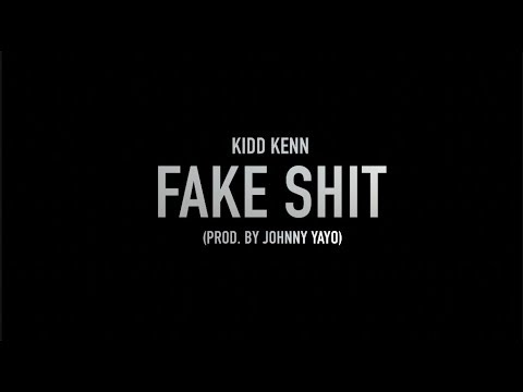 Kidd Kenn - Fake Shit (Prod. By Johnny Yayo) Directed By ChiMarley Visuals