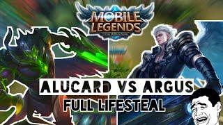 ALUCARD VS ARGUS FULL LIFESTEAL !! MOBILE LEGEND!!