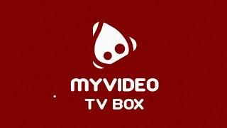 MYVIDEO TV BOX