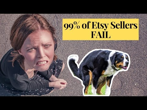 99% Of Etsy Shops FAIL: 6 Mistakes Etsy Sellers Make