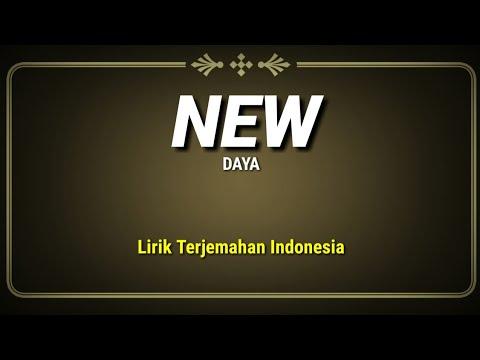 New - Daya ( Lirik Terjemahan Indonesia )