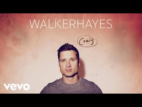 Walker Hayes  Craig Audio