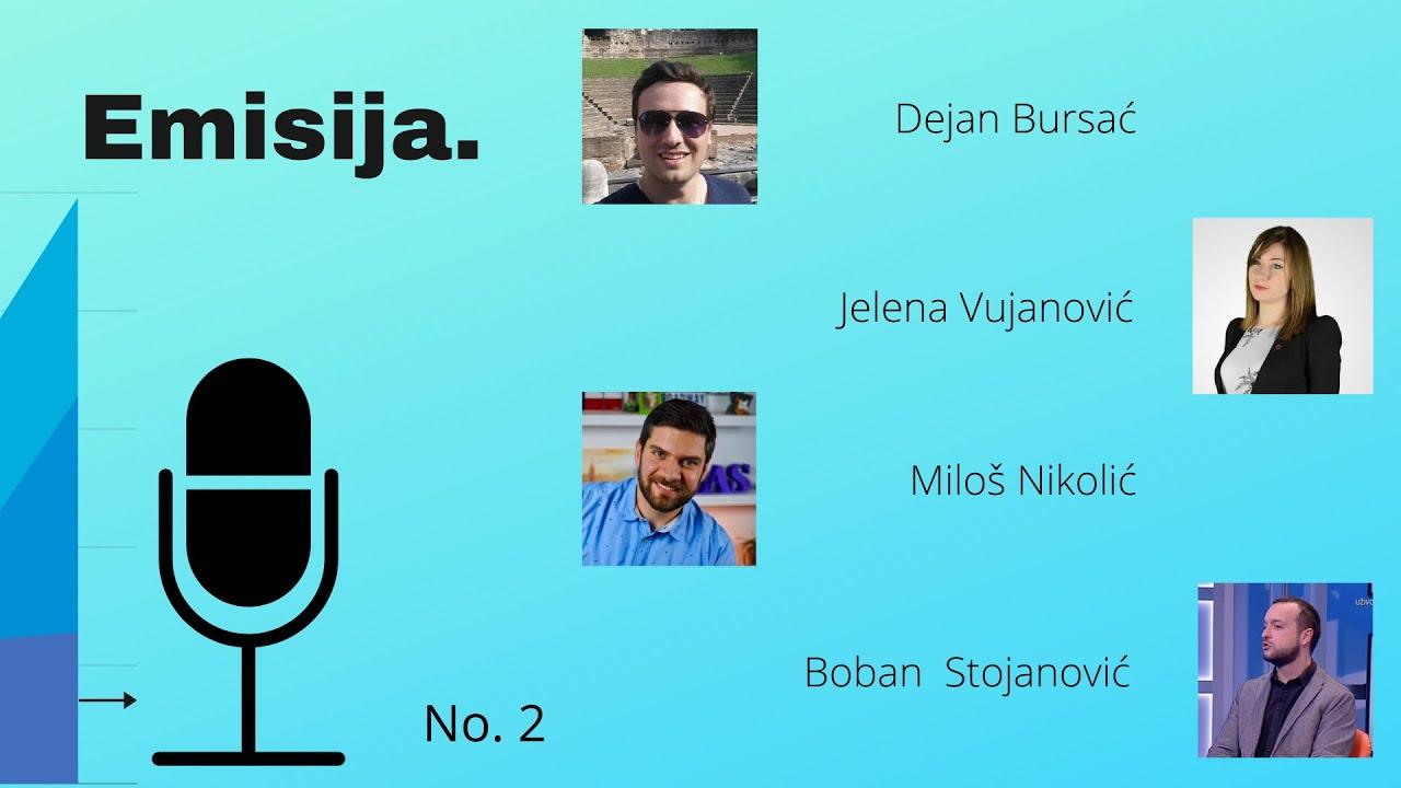 EMISIJA (E2): Bursać, Vujanović, Nikolić, Stojanović