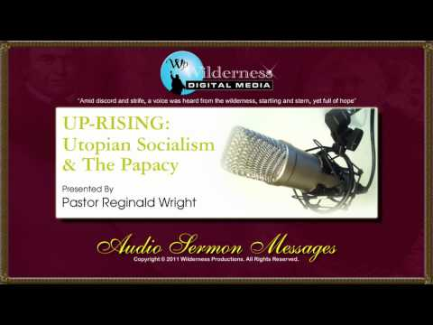 UPRISING: Utopian Socialism - Part 2 of 5