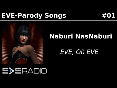 Naburi NasNaburi - Eve, Oh Eve (EVE-Parody #01)