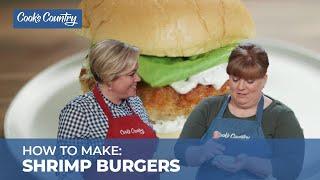 How to Make Crispy Shrimp Burgers