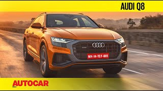 Audi Q8 India Review - New Flagship Coupe SUV | First Drive | Autocar India