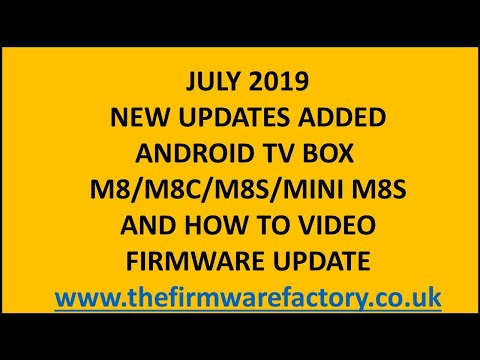 M8 M8S AND M8C/M8S MINI PLUS FIRMWARE UPDATE **DOWNLOAD FIRMWARE FROM THE LINK BELOW FOR KODI 17.4