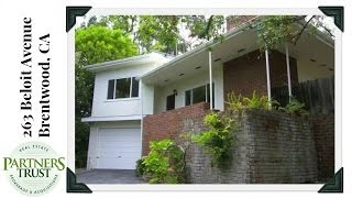 Homes for Sale in Brentwood: 263 Beloit | Los Angeles Real Estate | Partners Trust