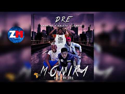 DRE Ft  CHEF 187, DRIFTA TREK & JEMAX - MONIKA (Audio) | ZedMusic | Zambian Music 2018