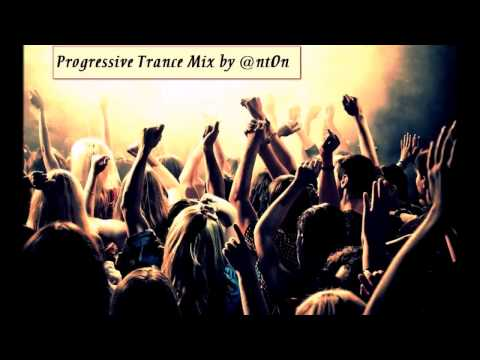 ►Progressive Trance Mix 2013 by @nt0n UKRAINE