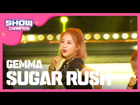 Show Champion  EP.203 GEMMA - Sugar Rush
