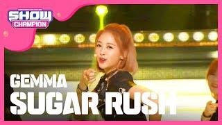 Show Champion  EP.203 GEMMA - Sugar Rush