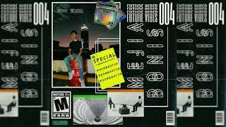 Future Vibes 004 (Moombahton) - Mejia Donis