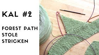 Forest Path Stole KAL #2 Strickanleitung