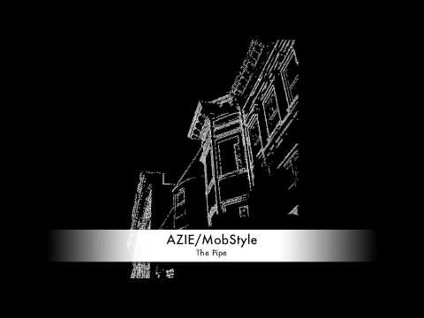 AZIE Faison MobStyle  The Pipe    YouTube AZIE Faison MobStyle  The Pipe
