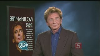 "Barry Manilow Talks About New CD ""My Dream Duets"""