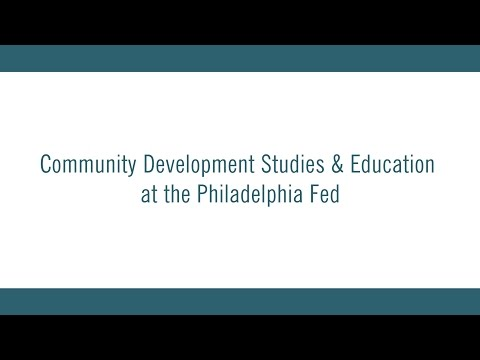 Community Development Studies & Education at the Philadelphia Fed