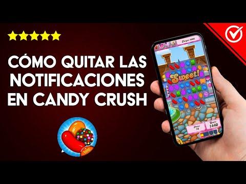 Cómo Desactivar o Quitar las Notificaciones de Candy Crush en Facebook, Android o iOS