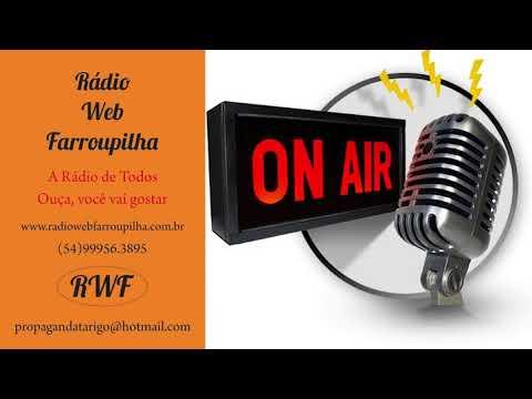 Rádio WEB Farroupilha 09032018