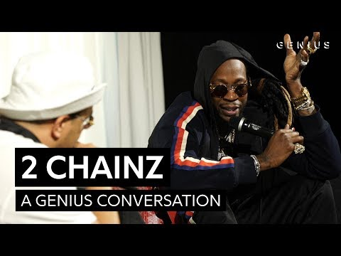 A Genius Conversation With 2 Chainz
