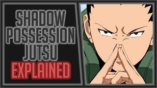 Explaining the Shadow Possession Jutsu