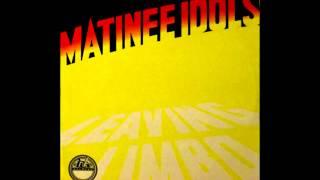 Matinee Idols - Who