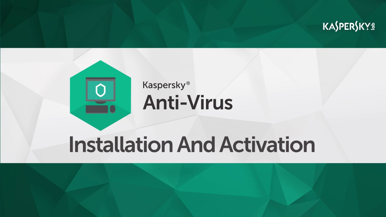 How to install Kaspersky Anti-Virus 2016