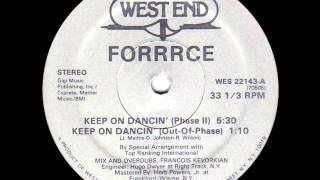 Forrrce -  Keep On Dancin Phase II  1982