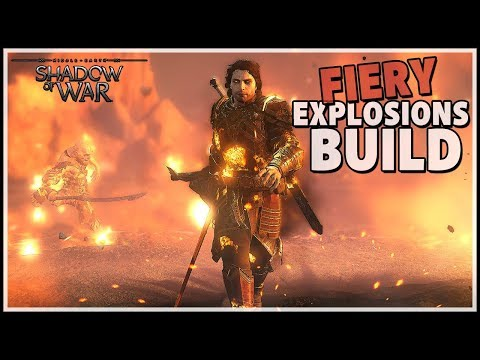 Fiery Explosions Build - Tanky AOE Damage | Shadow of War
