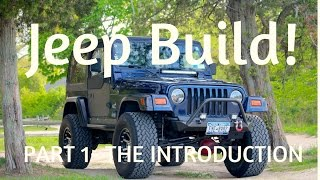 This is my 2003 Jeep TJ - Intro to build series - Part 1