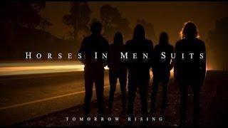 Tomorrow Rising - Horses In Men Suits