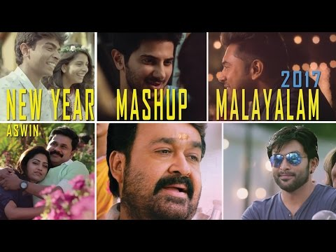 NEW YEAR MALAYALAMMASHUP 2017 - ASWIN RAM