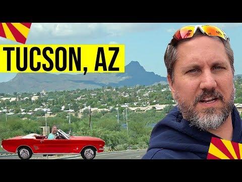 Tucson, Arizona Tour   Moving / Living In Arizona (Tucson, AZ)