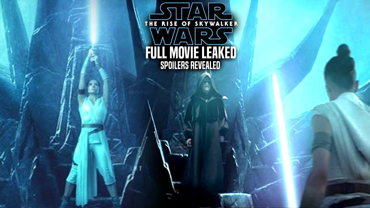 The Rise Of Skywalker Full Movie Leaked Explained Star Wars Episode 9 Youtube