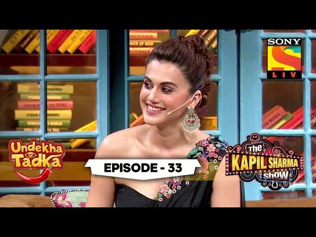 The Mission Mangal Team | Undekha Tadka | Ep 33 | The Kapil Sharma Show Season 2