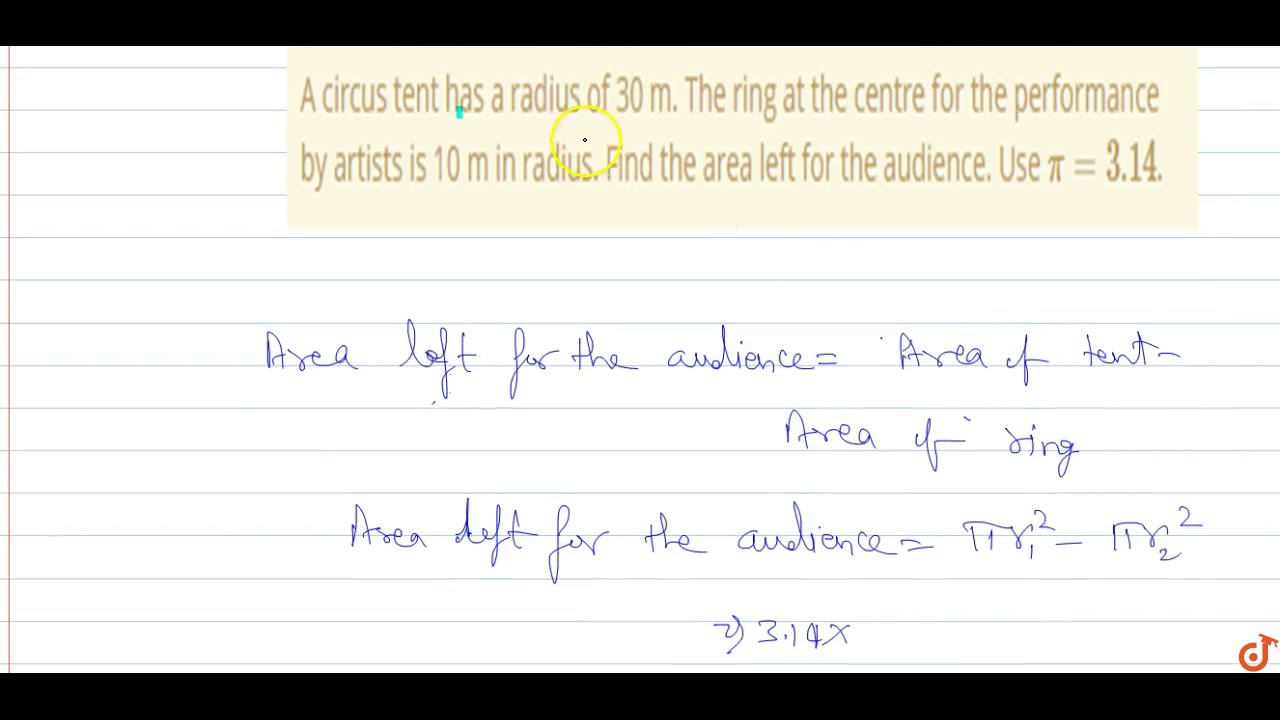 A circus tent has a radius of 30 m. The ring at the centre for the performance by artists is 10.  sc 1 st  YouTube & A circus tent has a radius of 30 m. The ring at the centre for the ...