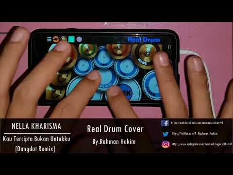 (Dangdut Remix) Nella Kharisma-Kau Tercipta Bukan Untukku (Real Drum Cover)
