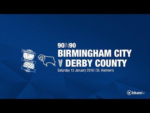 Birmingham City 0 - 3 Derby County | 90in90