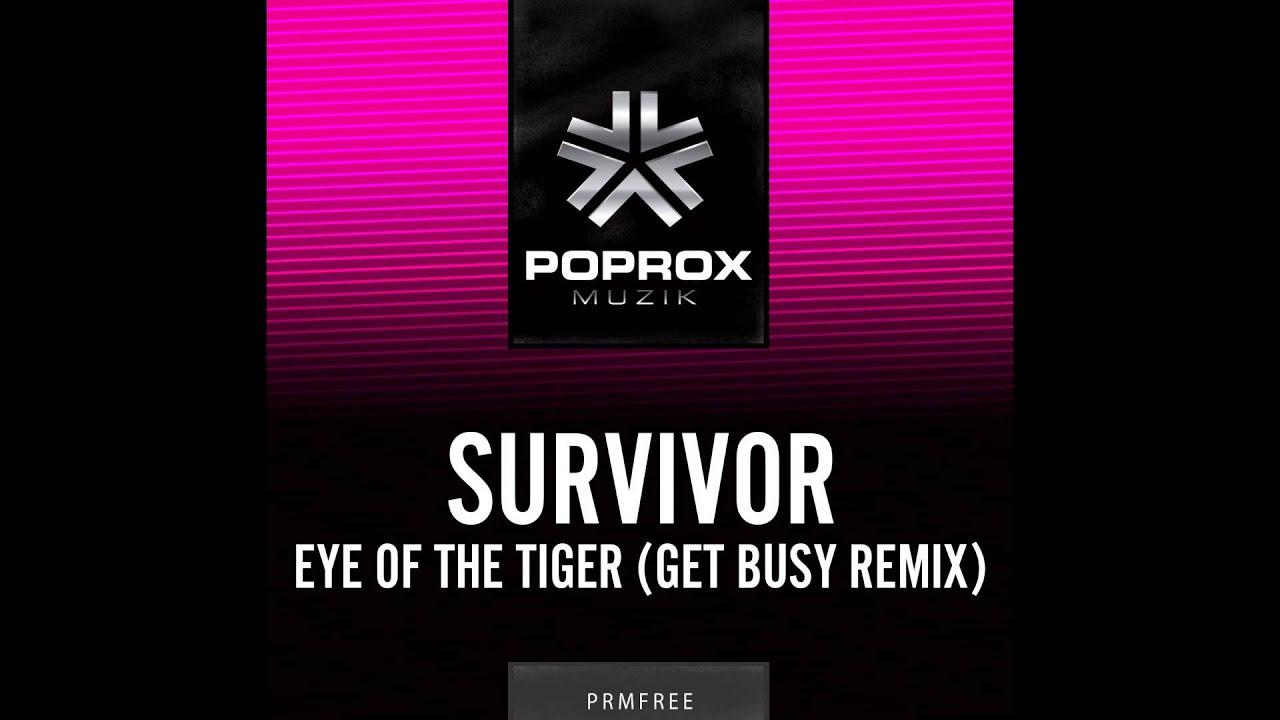 survivor eye of the tiger get busy remix youtube. Black Bedroom Furniture Sets. Home Design Ideas