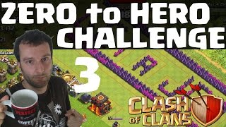ZERO TO HERO CHALLENGE #3 || CLASH OF CLANS || Let's Play Clash of Clans [Deutsch/German HD]