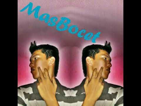 DJ MasBocet#08 jangan kasih drop