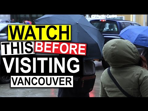 Watch This BEFORE you visit Vancouver B.C.