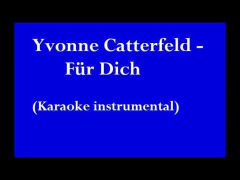 Für Dich- Yvonne Catterfeld (Karaoke Instrumental Version)