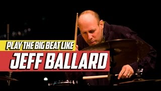 Play the Big Beat Like Jeff Ballard - The 80/20 Drummer