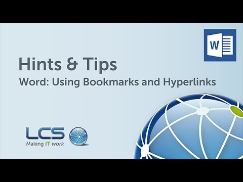 Microsoft Word: Using Bookmarks and Hyperlinks | Hints & Tips | LCS Group