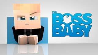 Minecraft Parody - THE BOSS BABY! - (Minecraft Animation)